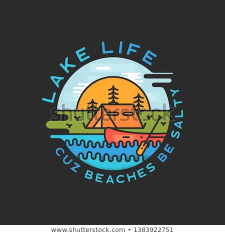 Lake Life Logo Design. Modern Liquid Dynamic Style. Travel adventure badge patch with quote - Cuz be Stock photo © JeksonGraphics
