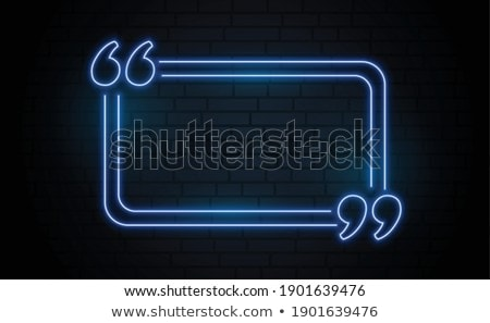 empty neon glowing quotation frame with text space Stock photo © SArts