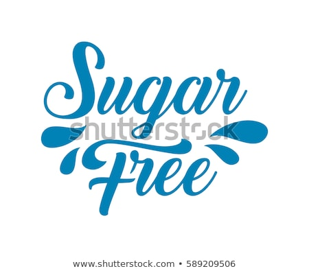 text sugar free written with sugar stock photo © nito