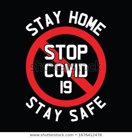 Stay Home. Stop Coronavirus Design with Covid-19 Virus and 3d House Symbol on Dark Background. Vecto Stock photo © articular