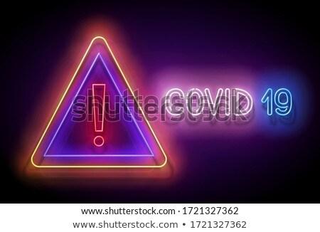Glow Warning Attention Sign, World Coronavirus Contamination Stock photo © lissantee