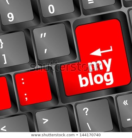 My Blog Button On The Keyboard Key Close Up Keyboard Keys Сток-фото © fotoscool