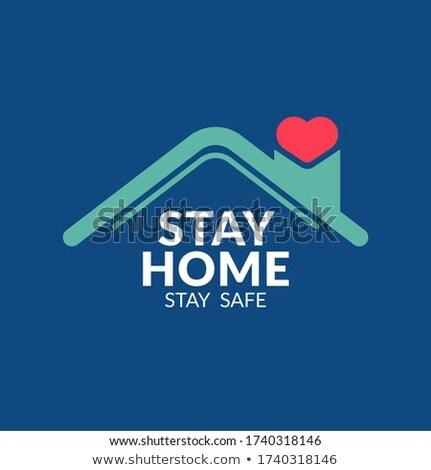 Tartózkodás széf kék szív ház poszter Stock fotó © SArts