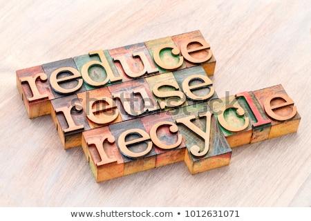 Recycle · ресурс · сохранение · слово · Vintage - Сток-фото © bbbar