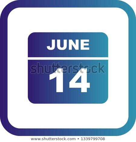14th June Stock photo © Oakozhan
