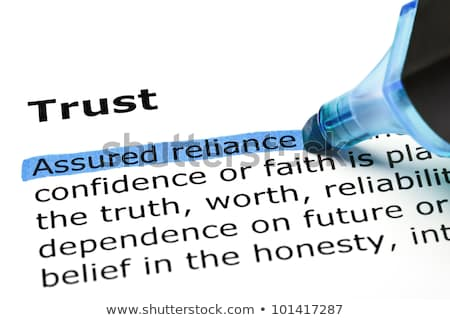 'Assured reliance' highlighted, under 'Trust' Stock photo © ivelin