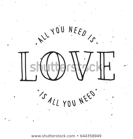 Stock photo: All you need is love