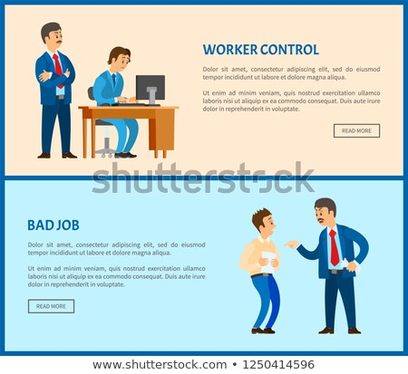 Bad Job Vector Unsatisfied Boss Claiming Worker Stock photo © robuart