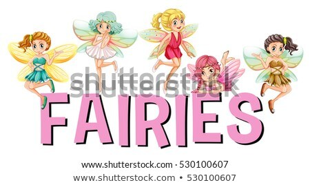 Five fairies flying over the word  Stock photo © colematt