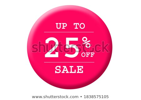25 percentages discount 3d red circle label stock photo © marinini