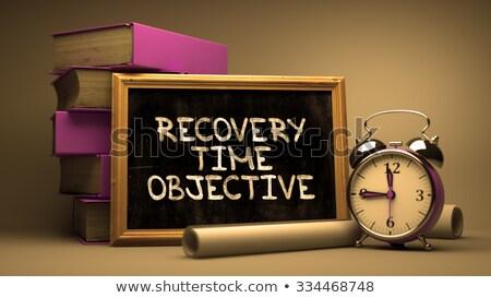 Erholung Zeit Ziel Tafel inspirierend zitieren Stock foto © tashatuvango