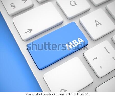 MBA - Text on Blue Keyboard Keypad. 3D. Stock photo © tashatuvango