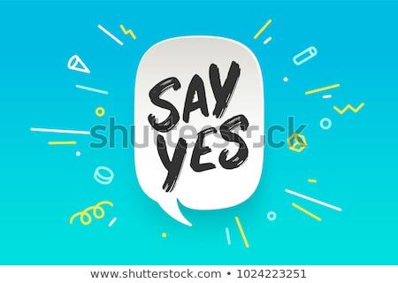 Sim balão de fala bandeira cartaz adesivo geométrico Foto stock © FoxysGraphic