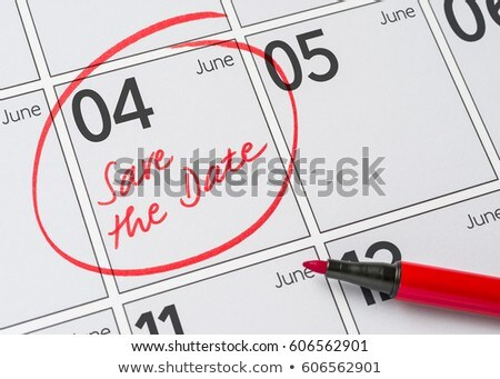 Save the Date written on a calendar - June 04 Stock photo © Zerbor