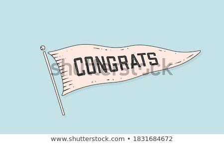 Congrats. Flag engrave. Old vintage trendy flag Stock photo © FoxysGraphic