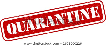 Red biohazard sign with QUARANTINE text Stock photo © alessandro0770