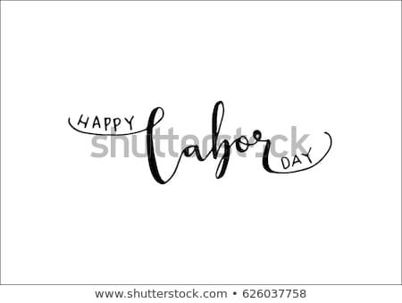 labor day handwriting concept stock photo © mybaitshop