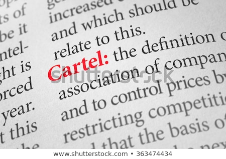 Definition of the word Cartel in a dictionary Stock photo © Zerbor