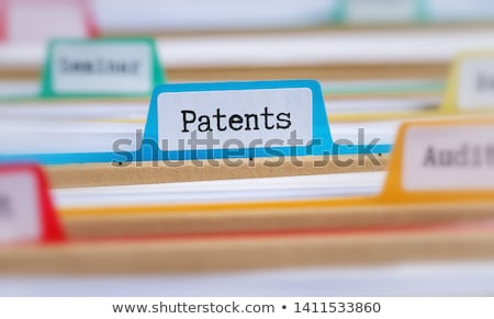 File folders with a tab labeled Patents Stock photo © Zerbor