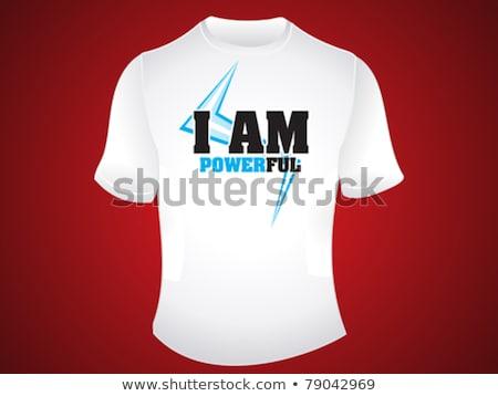 i am powerful tshirt design Stock photo © pathakdesigner