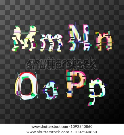 Glitch distortion font. Latin M, N, O, P letters on transparent Stock photo © evgeny89