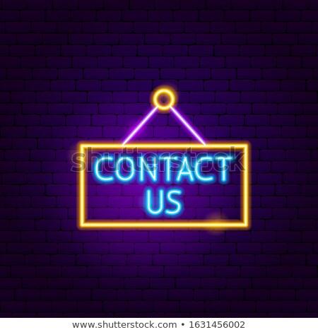 Kapcsolatfelvétel neon címke üzlet promóció telefon Stock fotó © Anna_leni