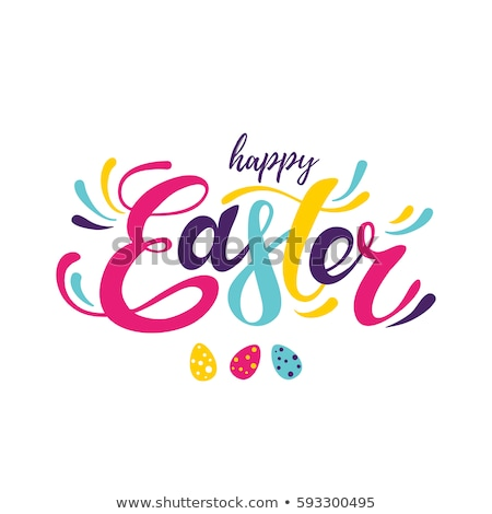 Happy Easter text and color eggs Stock photo © furmanphoto