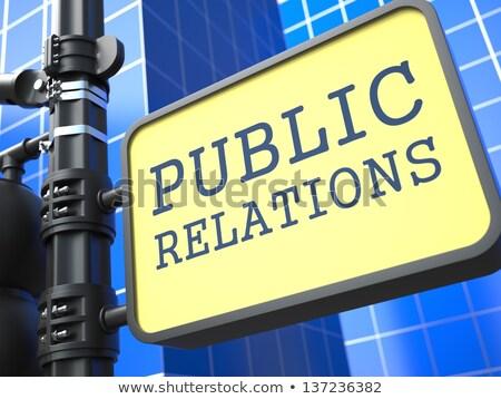 PR Concept. Public Relations Waymark. Stock photo © tashatuvango