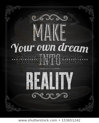 We make dreams reality Chalk Illustration Stock photo © kbuntu