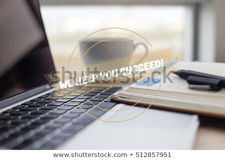 We help you Succeed Stock photo © kbuntu