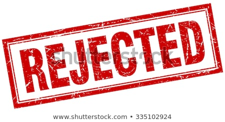 Stock photo: Rejected stamp