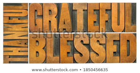 Blessing Concept Isolated Letterpress Word Stock photo © enterlinedesign