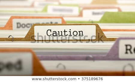 caution   folder name in directory stock photo © tashatuvango