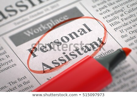 we are hiring executive assistant 3d stock photo © tashatuvango