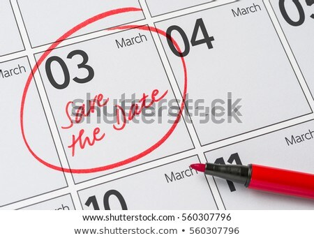 Save the Date written on a calendar - March 03 Stock photo © Zerbor