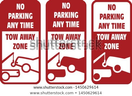Vehicles tow away road sign - no car parking sign, breakdown tru Stock photo © Winner