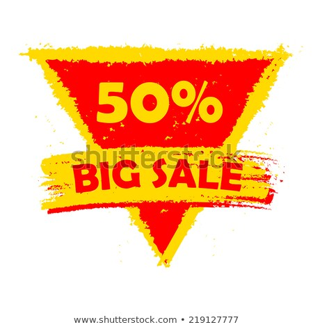 50 percentages big sale, yellow and red drawn triangle label Stock photo © marinini