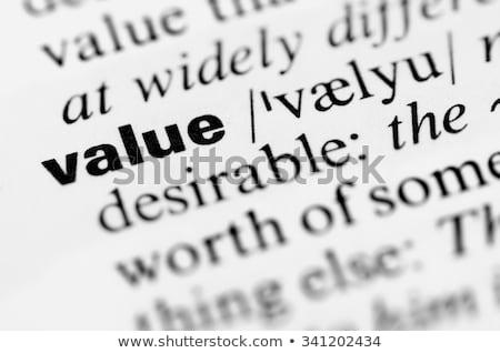 Değer sözlük tanım kelime yumuşak odak Stok fotoğraf © chris2766