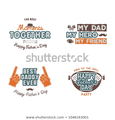 Fathers day badges, labels collection. Holiday stickers for t shirts and other identity. Retro color Stock photo © JeksonGraphics