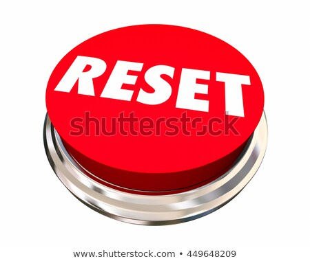 Reset Start Over Fresh Change New Beginning Button 3d Illustrati Stock photo © iqoncept