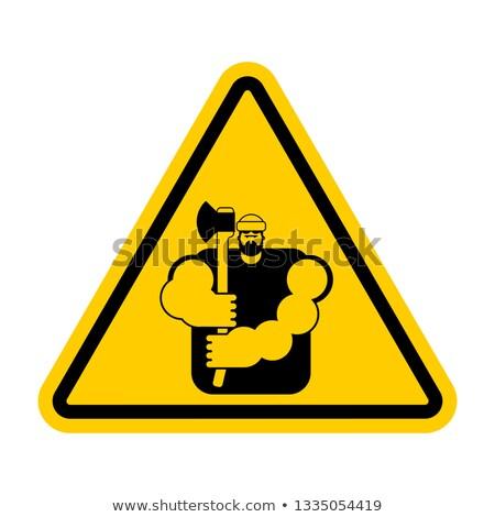 lumberjack Attention sign. Woodcutter Caution. Road yellow warni Stock photo © popaukropa