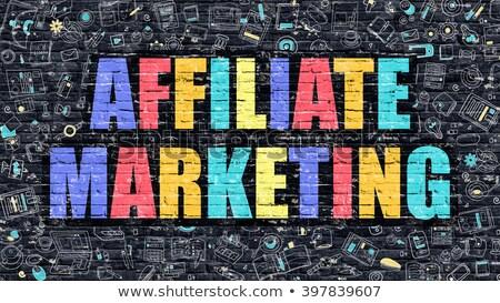 Affiliate Marketing Concept. Multicolor on Dark Brickwall. Stock photo © tashatuvango