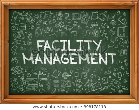 Facility Management - Hand Drawn on Green Chalkboard. Stock photo © tashatuvango