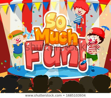 Font design for word so much fun with kids playing on stage Stock photo © bluering