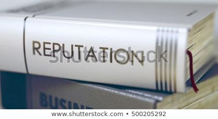 Reputation. Book Title on the Spine. 3D. Stock photo © tashatuvango