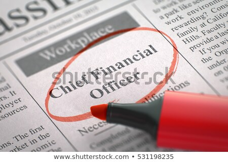 Chief Financial Officer Job Vacancy. 3D. Stock photo © tashatuvango