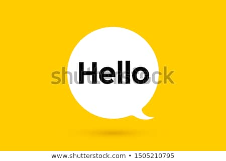 hello banner speech bubble poster and sticker concept stock photo © foxysgraphic