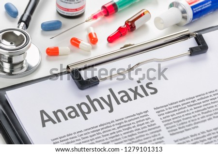 the text anaphylaxis written on a clipboard stock photo © zerbor