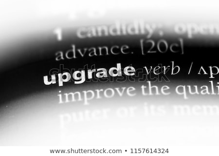 Upgrade  Dictionary Definition Stock photo © chris2766