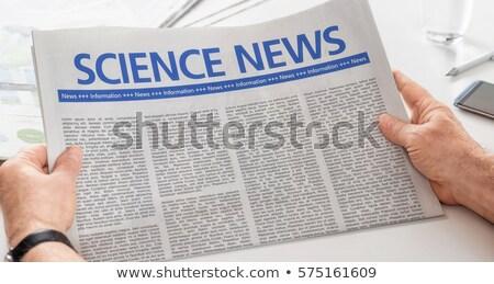 újság · főcím · tudomány · technológia · iroda · hírek - stock fotó © zerbor